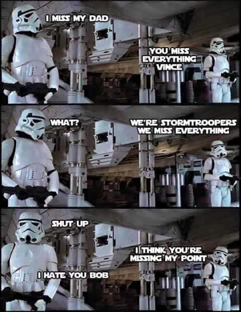 I miss my dad star wars, Stormtroopers, ���� ����