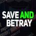SaveAndBetray