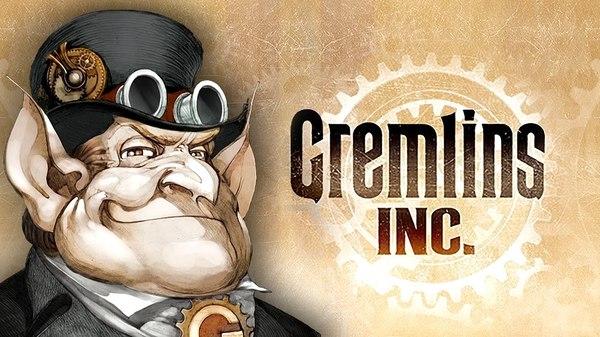 Знакомство c Gremlins, Inc. gremlins inc, моей, длиннопост, steam, Игры