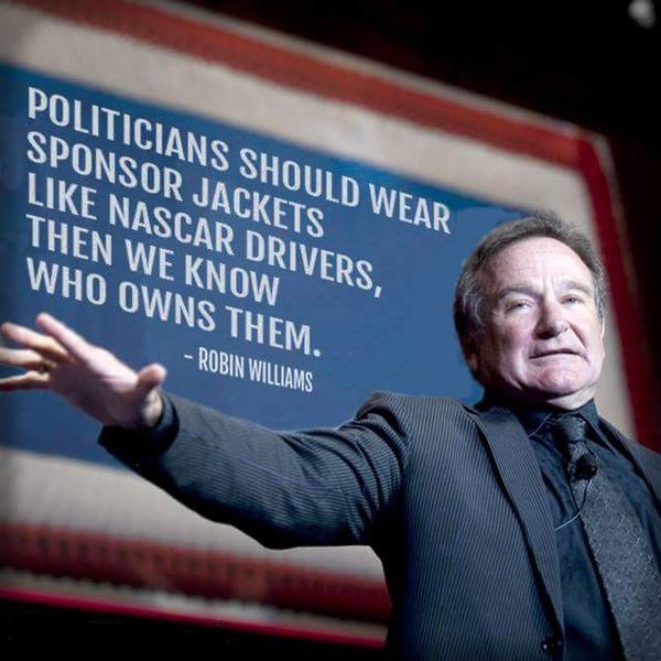 Сомневаюсь, что Робин это говорил, но мысль здравая Политика, Продажность, Робин Уильямс