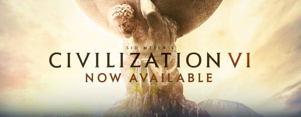 Поздравляю с выходом Sid Meier's Civilization 6