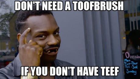 Зубная щетка Картинки, Roll Safe, Английский язык, Зубная щетка