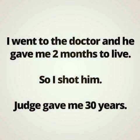 Да что эти врачи знают... Анекдот, Доктор, Судья, 9gag