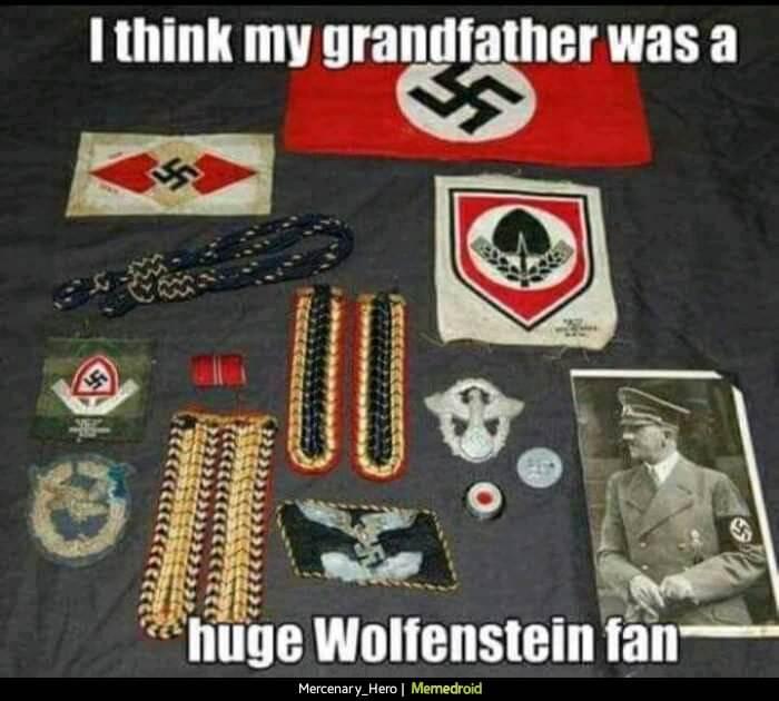 Думаю мой дед был большим фанатом Wolfenstein
