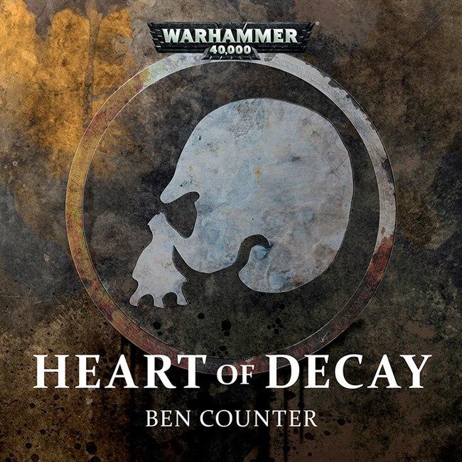 "Новая аудиодрама ""Heart of Decay"" Warhammer 40k, Relictors, Death Guard, Black Library, Wh News"