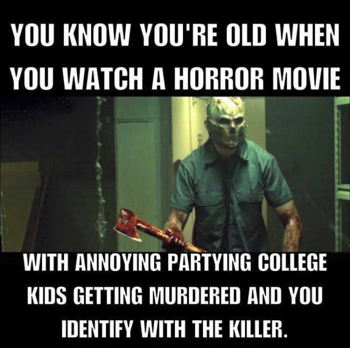 Ты знаешь, что ты уже стар, когда... Ужасы, Старость, Прикол, Школота