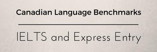 Canadian Language Benchmarks. Как IELTS влияет на баллы Express Entry. Понаехали in Canada. Канада, Пора валить, Иммиграция, Длиннопост, Северная америка, США, Английский язык