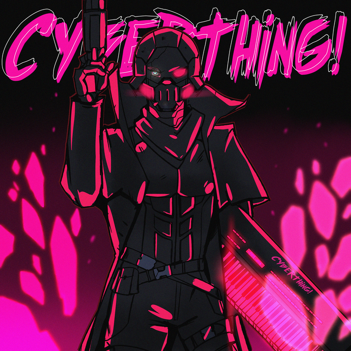 CYBERTHING! second album preview Darksynth, Synthwave, Retrowave, New Retro Wave, Музыка 80-х, Futuresynth, Outrun, Киберпанк